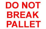 Packing Do Not Break Pallet